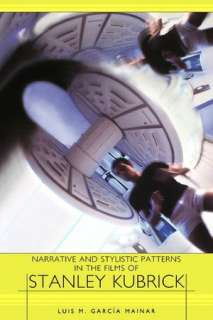 BARNES & NOBLE  Stanley Kubrick, Director A Visual Analysis by