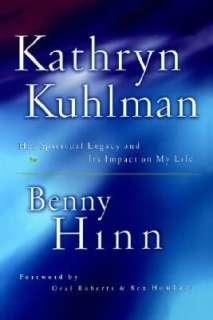 Kathryn Kuhlman by Benny Hinn, Nelson, Thomas, Inc.  Paperback