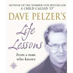 Dave Pelzers Life Lessons (9780007146918) Dave Pelzer