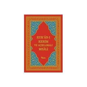 : Kuran i Kerim Ve Aciklamali Meali (Samua) (9789754080902): Kuran