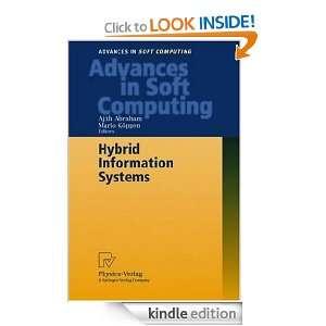 Hybrid Information Systems: Ajith Abraham, Mario Köppen: