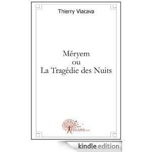 Meryem Ou la Tragedie des Nuits Theatre: Thierry Viacava: