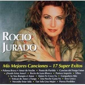 Mis Mejores Canciones 17 Super Exitos Rocío Jurado
