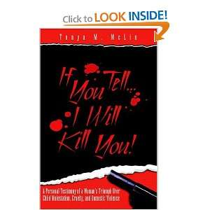 If You TellIll Kill You!: Tonya M. McLin: 9781413446845: