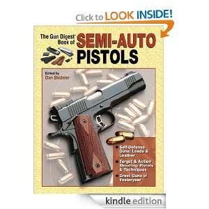 Gun Digest Book of Semi Auto Pistols Dan Shideler, Dan Schideler