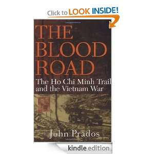 The Blood Road The Ho Chi Minh Trail and the Vietnam War John Prados