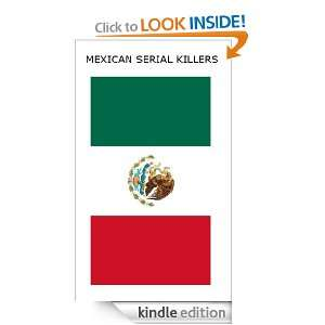 Mexican Serial Killers (Real Life Monsters) book download