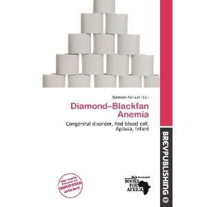 Diamond Blackfan Anemia (9786200709110): Germain Adriaan: Books