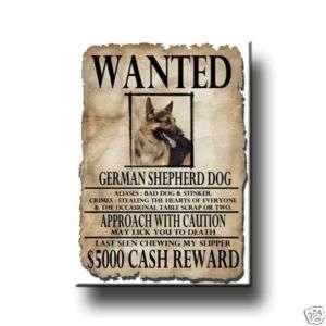 GERMAN SHEPHERD DOG Wanted Poster FRIDGE MAGNET New