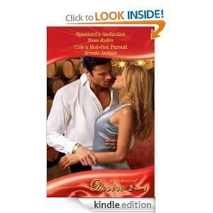 Spaniards Seduction / Coles Red Hot Pursuit (Mills & Boon Desire