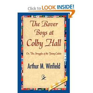 Rover Boys at Colby Hall (9781421897158): Arthur M. Winfield: Books