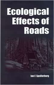 Ecological Effects of Roads: The Land Reconstruction and Management