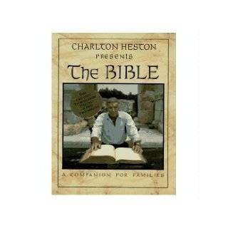 Charlton Heston Presents the Bible A Companion for Families by