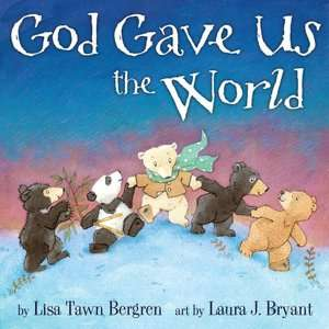 God Gave Us You by Lisa Tawn Bergren, The Doubleday