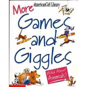 More games and giggles: Wild about animals! (9780439390613