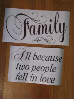 Vinyl Wall Decal Stickers Words FAMILY   ALL BECAUSE TWO PEOPLE FELL