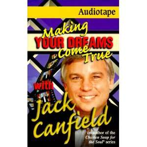 Making Your Dreams Come True (9781558746831) Jack Canfield Books
