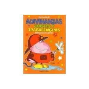 Adivinanzas, Chistes Y Trabalenguas 1 (9789875792227
