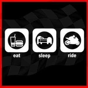 EAT SLEEP RIDE Rider Sportbike Sport Motorcycle T SHIRT