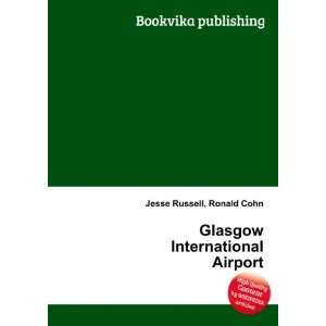 Glasgow International Airport: Ronald Cohn Jesse Russell