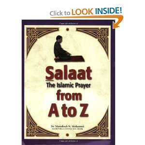 The Islamic Prayer from A to Z (9780965287746): Mamdouh N