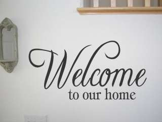 WELCOME TO OUR HOME Vinyl Decal Wall Quote Quotes Home Decor Lettering