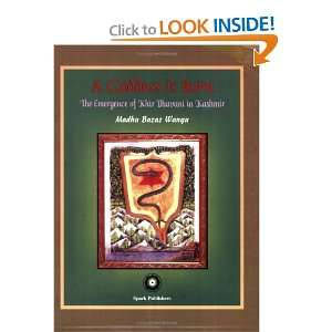 in Kashmir: Madhu Bazaz Wangu: 9780972145909:  Books