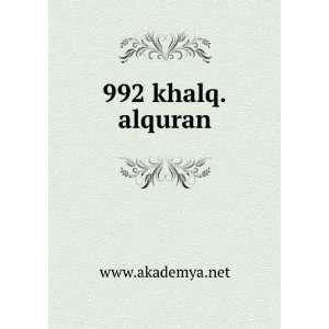 992 khalq.alquran www.akademya.net Books