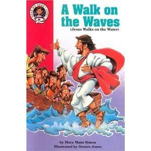 A Walk on the Waves Matthew 1413 32  (Jesus Walks on