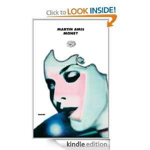 Money (I coralli) (Italian Edition) Martin Amis, S. Basso