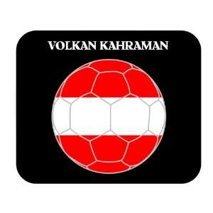 Volkan Kahraman (Austria) Soccer Mousepad: Everything Else