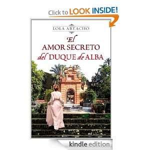 El amor secreto del duque de Alba (Novela Historica (m.Roca)) (Spanish
