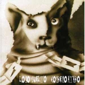 Lobo Suelto Cordero Atado (Gri): Patricio Rey Y Sus