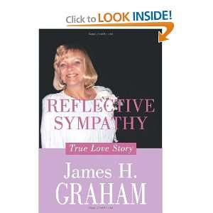True Love Story James H. Graham 9781456740337  Books