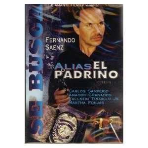 Padrino FERNANDO SAENZ, CARLOS SAMPERIO, AMADOR GRANADOS Movies & TV