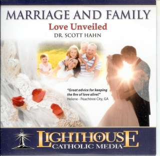 Marriage & Family Love Unveiled   Dr Scott Hahn   CD