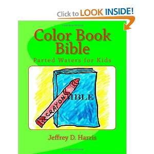 Book Bible Parted Waters for Kids (9781463543594) Jeffrey D Harris