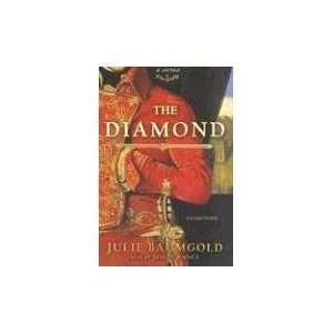 The Diamond (9780786135370): Julie Baumgold, Simon Vance: Books