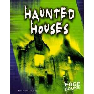 Haunted Houses Katherine Krohn Books
