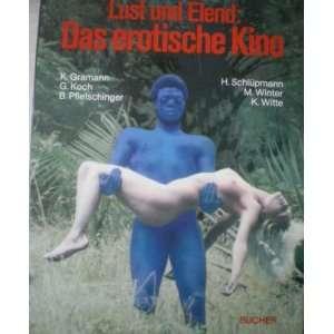 und Elend: Das erotische Kino (German Edition) (9783765803697): Books