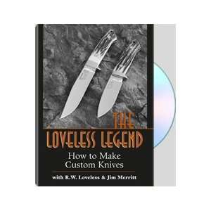 Loveless Legend : How To Make Custom Knives: Books