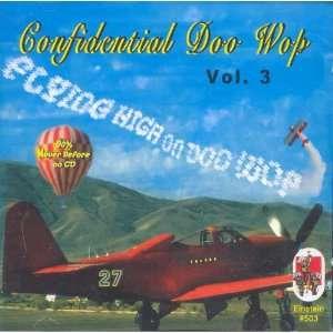Wop, Vol. 3 Flying High on Doo Wop Various Doo Wop Artists Music