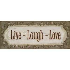 Live Laugh Love Finest LAMINATED Print Grace Pullen 20x8