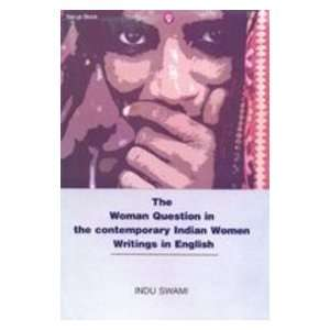 Indian Women Writings in English (9788176256087) Indu Swami Books
