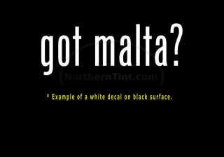 got malta? Funny wall art truck car decal sticker