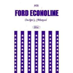 1976 FORD ECONOLINE VAN Owners Manual User Guide