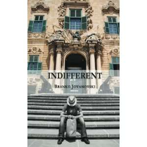Indifferent (9780615632117) Branko Jovanovski Books