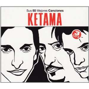 Sus 50 Mejores Canciones Ketama Music