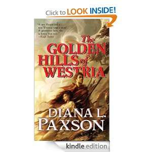 The Golden Hills of Westria: Diana L. Paxson:  Kindle Store