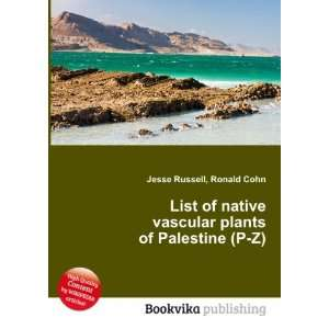 List of native vascular plants of Palestine (P Z) Ronald